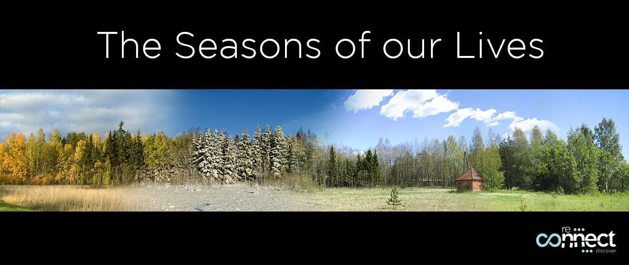 The Seasons of our Lives